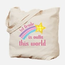 1st Grade Is Outta This World Tote Bag