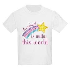 Preschool Is Outta This World T-Shirt