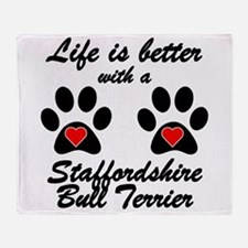 Life Is Better With A Staffordshire Bull Terrier T