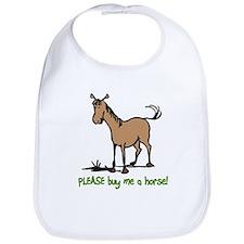 Buy me a horse saying Bib