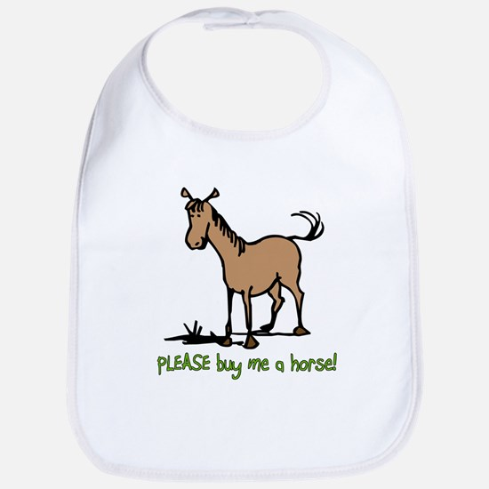 Buy me a horse saying Bib