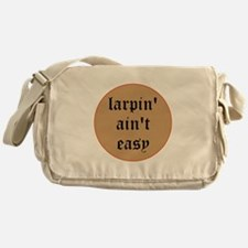 larpin aint easy messenger bag