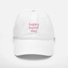 happy hump day pink Baseball Baseball Cap