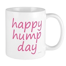 happy hump day pink Mug
