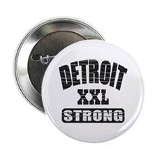 "Detroit Strong 2.25"" Button"