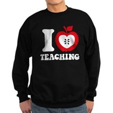 I Love Teaching Sweatshirt
