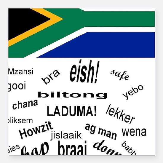 "South African Slang Square Car Magnet 3"" x 3"""