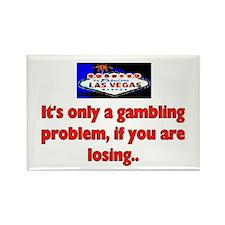 GAMBLING PROBLEM Rectangle Magnet