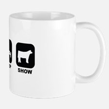 Eat Sleep Show Mug