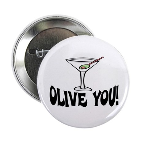 """OLIVE YOU"" MARTINI 2.25"" Button (10 pack)"