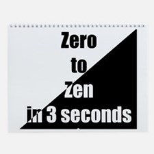 zero to zen Wall Calendar