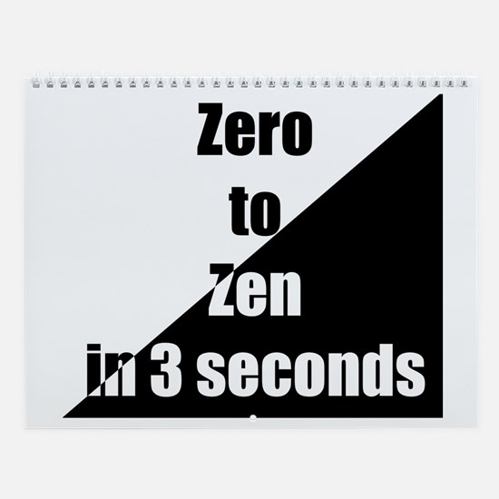 zero to zen Wall Calendar