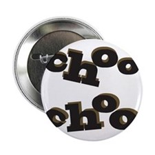 "Choo Choo 2.25"" Button"