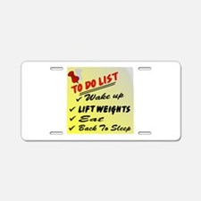 To Do List Lift Weights Aluminum License Plate