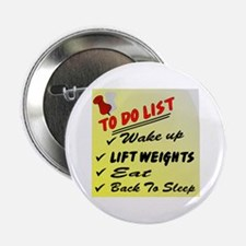 """To Do List Lift Weights 2.25"""" Button"""