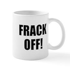 Frack Off Mug