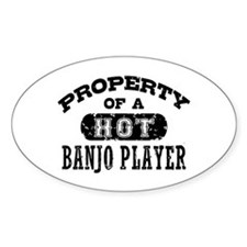 Property of a Hot Banjo Player Decal