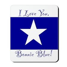 I love You Bonnie Blue Mousepad