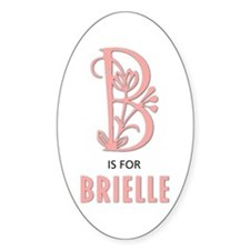"""B"" is for Brielle Oval Decal"