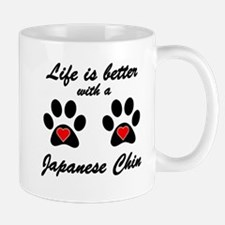 Life Is Better With A Japanese Chin Small Mug