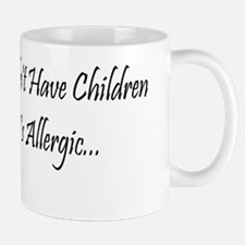 Cat Was Allergic Mug