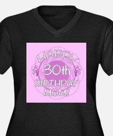 30th Birthday For Mom (Floral) Women's Plus Size V