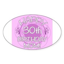 30th Birthday For Mom (Floral) Decal