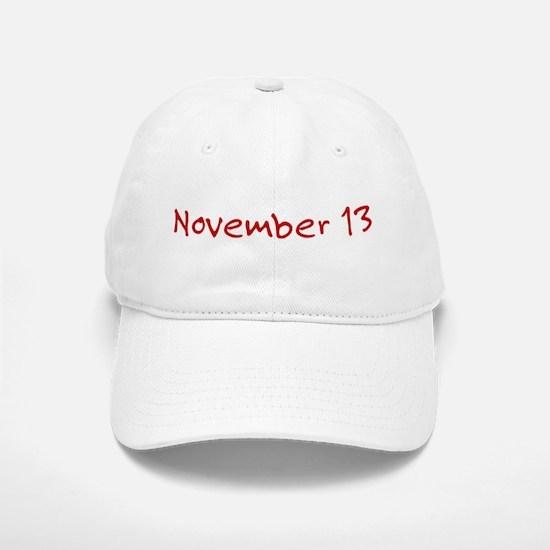 November 13 Baseball Baseball Cap