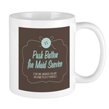 Push Button For Maid Service Small Mugs
