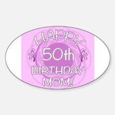 50th Birthday For Mom (Floral) Sticker (Oval)