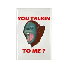 TALKIN TO ME? Rectangle Magnet