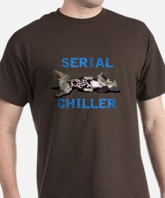 Chinese Crested Serial Chiller T-Shirt