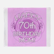 70th Birthday For Mom (Floral) Throw Blanket