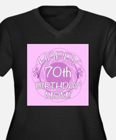 70th Birthday For Mom (Floral) Women's Plus Size V