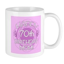70th Birthday For Mom (Floral) Mug