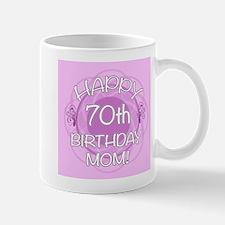 70th Birthday For Mom (Floral) Mug