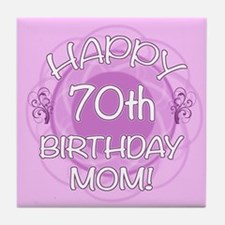 70th Birthday For Mom (Floral) Tile Coaster