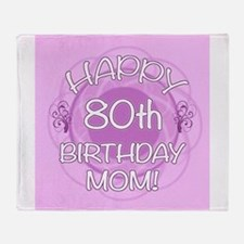 80th Birthday For Mom (Floral) Throw Blanket