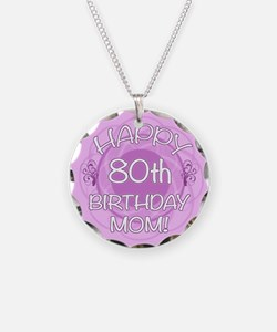 80th Birthday For Mom (Floral) Necklace