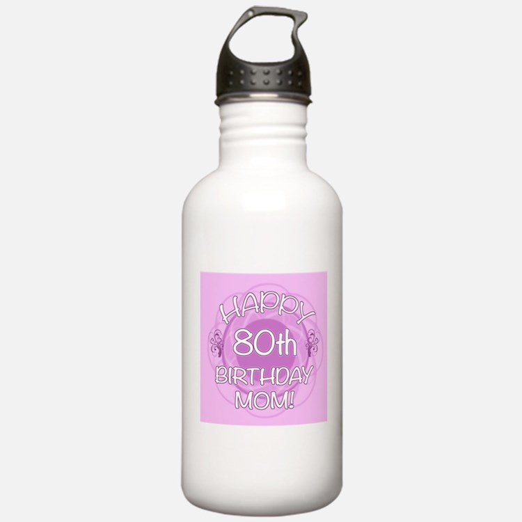 80th Birthday For Mom (Floral) Water Bottle