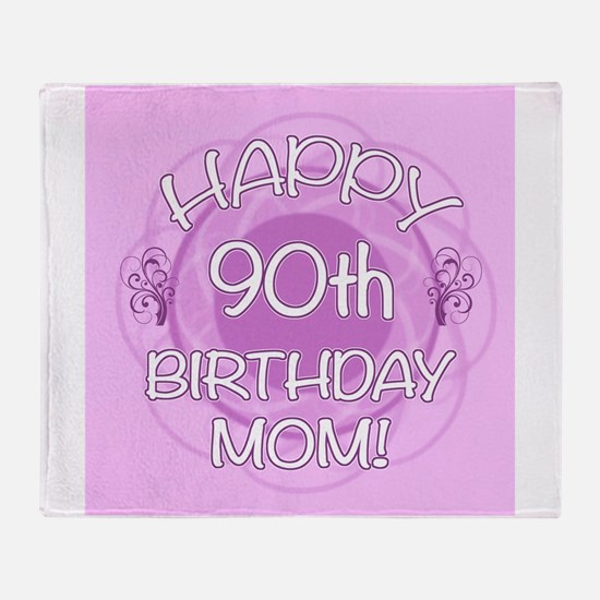 90th Birthday For Mom (Floral) Throw Blanket