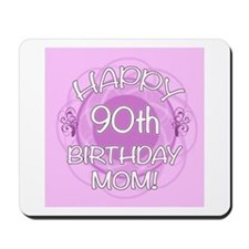 90th Birthday For Mom (Floral) Mousepad
