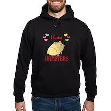 I Love Hamsters Hoodie