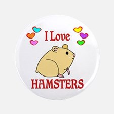 "I Love Hamsters 3.5"" Button"
