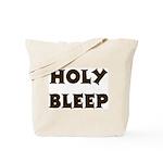 Holy Bleep Tote Bag