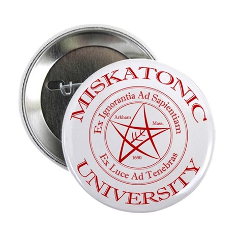 "Miskatonic University 2.25"" Button"