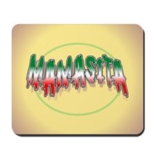 Mamasita Mousepad