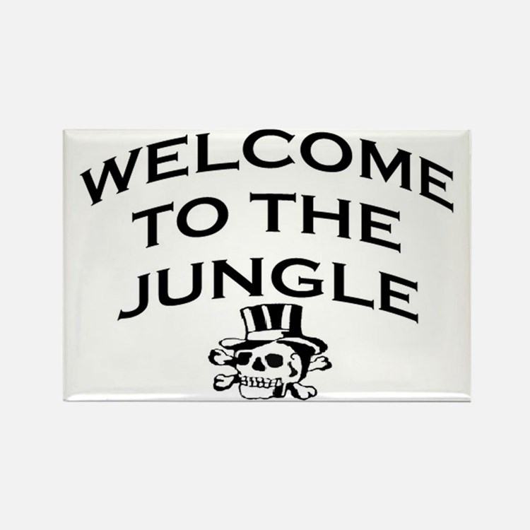 WELCOME TO THE JUNGLE Rectangle Magnet
