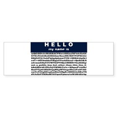 Hello, my name is encrypted. Bumper Bumper Sticker