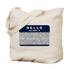 Hello, my name is encrypted. Tote Bag